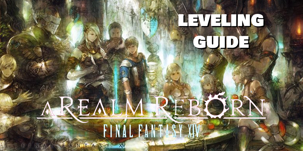 FFXIV Leveling Guide - Learn how to quickly level up your characters