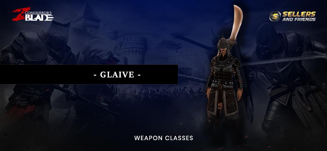 conquerors blade glaive jun