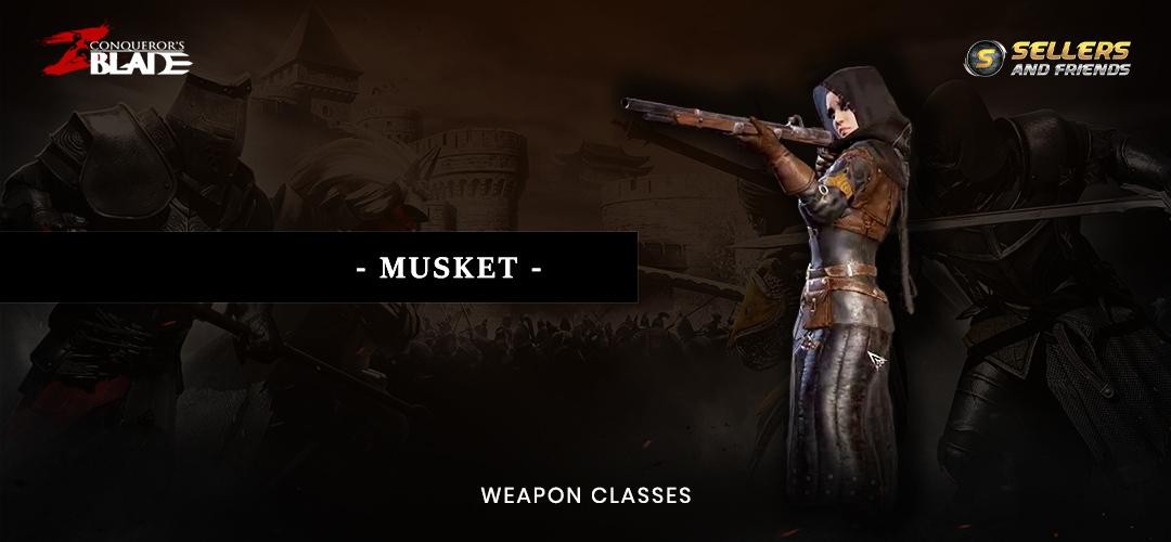 conquerors blade musket jun