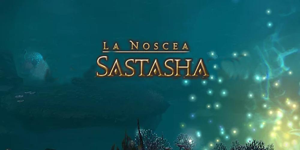 FFXIV Dungeon Sastasha leveling guide